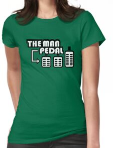 The Man Pedal (3) Womens Fitted T-Shirt