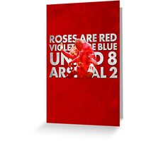 United 8 Arsenal 2 Greeting Card