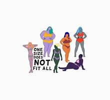 One Size Does NOT Fit All Unisex T-Shirt
