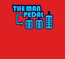 The Man Pedal (7) Unisex T-Shirt