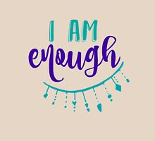Quote Affirmation: I am Enough Womens Fitted T-Shirt