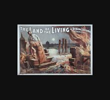 Performing Arts Posters The land of the living a strong drama by Frank Harvey 0731 Unisex T-Shirt