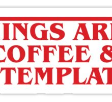 Mornings are for Coffee & Contemplation Sticker
