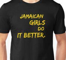 Jamaica Girls Do It Better Unisex T-Shirt