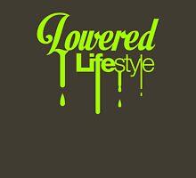 Lowered Lifestyle (1) Unisex T-Shirt