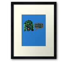 I'm Old Gregg - Do you love me? - The Mighty Boosh Framed Print