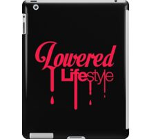 Lowered Lifestyle (5) iPad Case/Skin