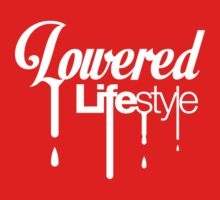 Lowered Lifestyle (6) Kids Clothes