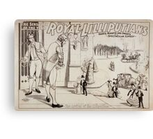 Performing Arts Posters Royal Lilliputians the sensation of the year giants midgets and dwarfs in a spectacular comedy 0544 Canvas Print