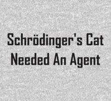 Schrodinger's Cat Needed An Agent Kids Tee