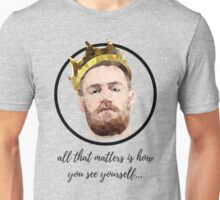 Conor McGregor King Quote [All that matters] Unisex T-Shirt