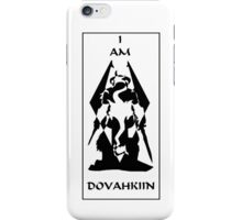 I am DOVAHKIIN iPhone Case/Skin