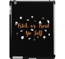 Trick or Treat Yo Self iPad Case/Skin