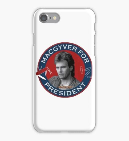 Macgyver For President iPhone Case/Skin
