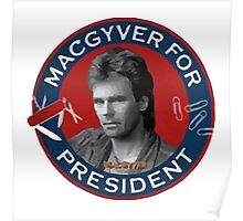 Macgyver For President Poster