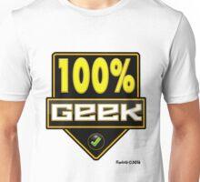 100% Geek Unisex T-Shirt