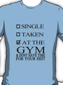 Status : At the GYM T-Shirt