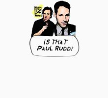 Is That Paul Rudd? Ver. 2 Unisex T-Shirt