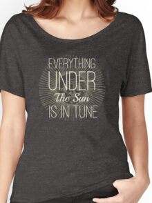 Everything under the Sun is In Tune Pink Floyd Lyrics Women's Relaxed Fit T-Shirt