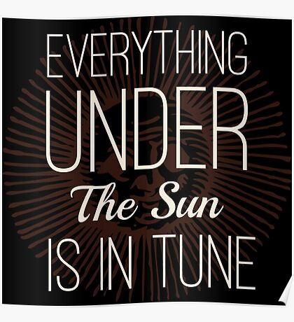Everything under the Sun is In Tune Pink Floyd Lyrics Poster