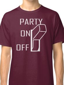 Party On Switch Classic T-Shirt