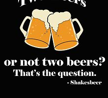 Two beers or not two beers? by HGmercury