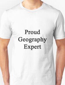 Proud Geography Expert  Unisex T-Shirt