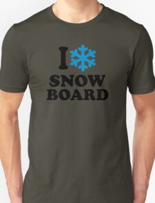 I love snowboard snow T-Shirt