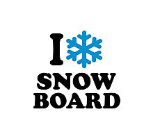 I love snowboard snow Photographic Print