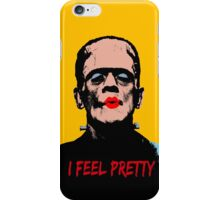 I Feel Pretty iPhone Case/Skin