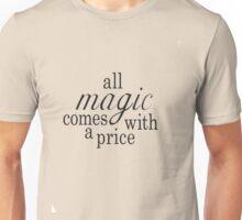 The Price of Magic Unisex T-Shirt