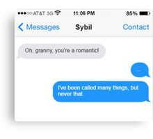 Dowager Texts: granny to Sybil Canvas Print