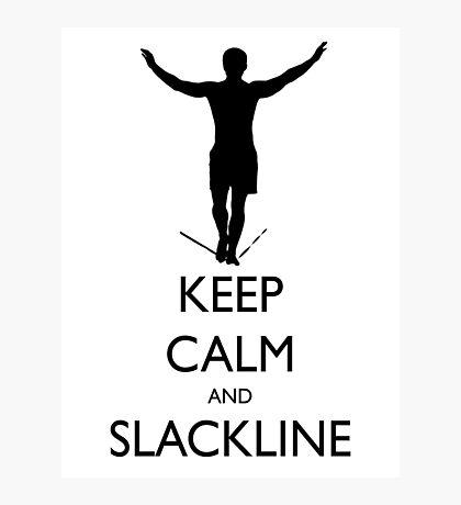 Keep Calm and Slackline Photographic Print