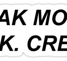 Break Molds. Think. Create. Twenty One Pilots Sticker
