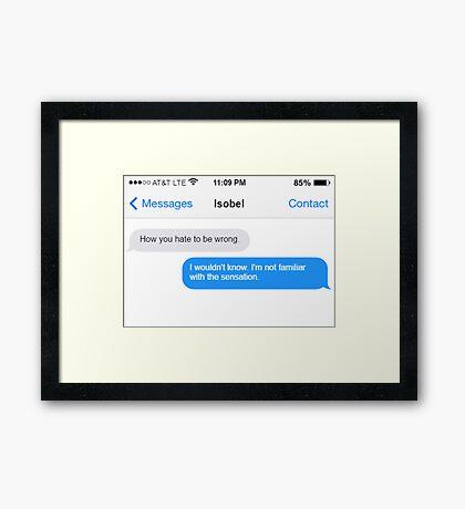 Dowager Texts: Burning Isobel again Framed Print