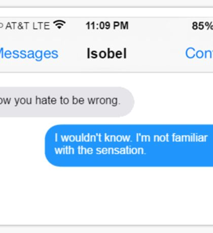 Dowager Texts: Burning Isobel again Sticker