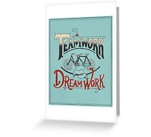 Teamwork Makes the Dream Work -- Blue and Red Greeting Card