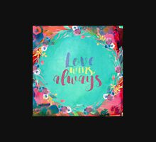 Love Wins, Always Unisex T-Shirt