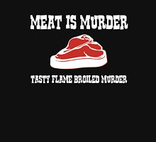 Meat is Murder - Tasty Flame Broiled Murder Unisex T-Shirt