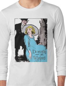 Dorothy and the Wizard of Oz Long Sleeve T-Shirt