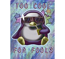 Too Cool for Fools v03 Photographic Print