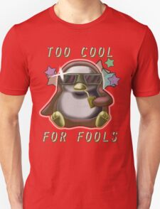 Too Cool for Fools v02 Unisex T-Shirt