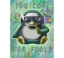 Too Cool for Fools v01 Photographic Print