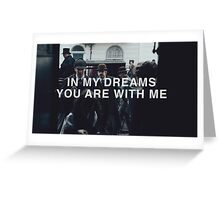 In my dreams Greeting Card