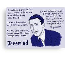 Jeremiad - Jimmy Stewart Canvas Print