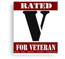 Rated V for Veteran Canvas Print