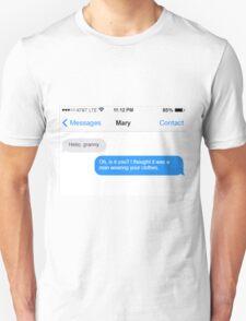 Dowager Texts: Granny burns Mary  Unisex T-Shirt