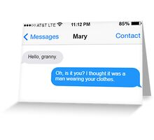 Dowager Texts: Granny burns Mary  Greeting Card