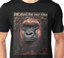 Harambe Jesus- HE died for our sins! Unisex T-Shirt