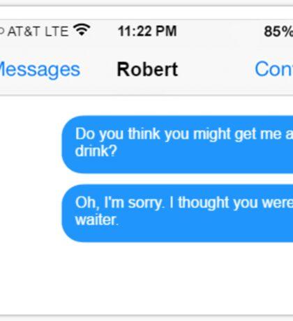 Dowager Texts: Dowager burns Robert  Sticker